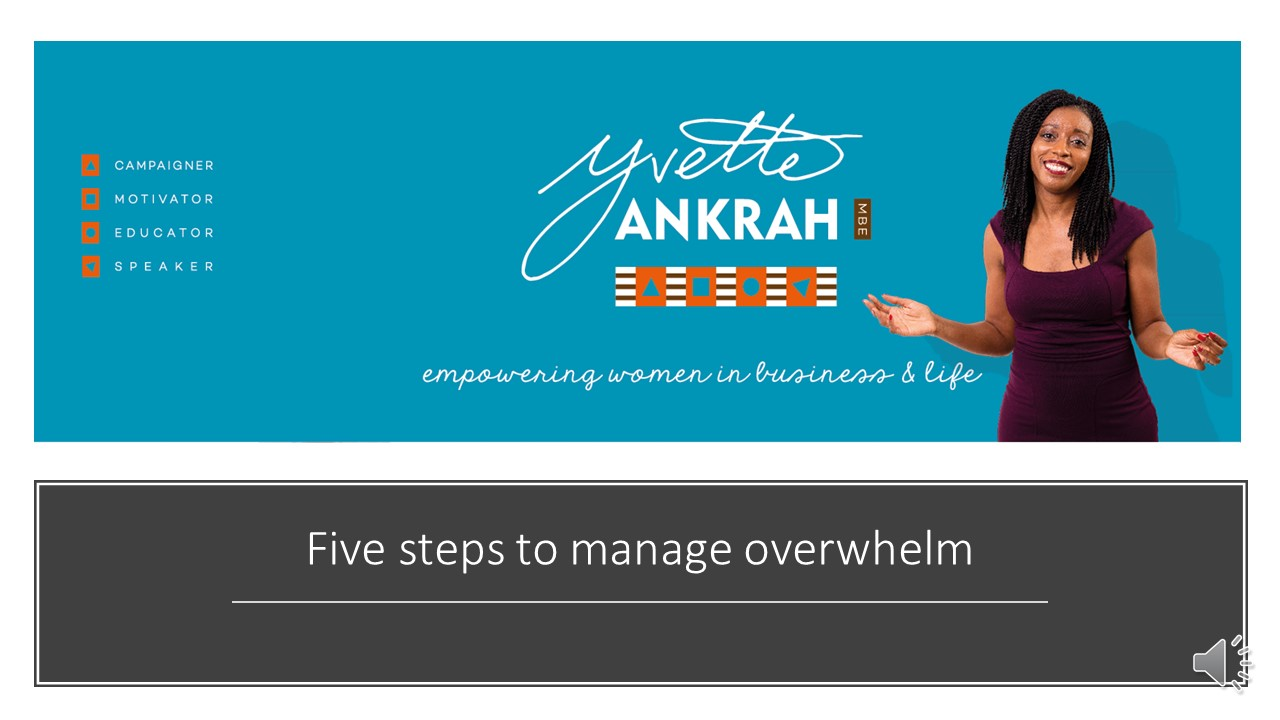 Five steps to manage overwhelm